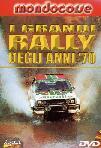 I Grandi Rally Degli Anni 70