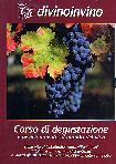 Divinoinvino - Corso Di Degustazione E Avvicinamento Al Mondo Del Vino