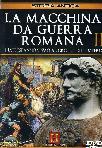 La Macchina Da Guerra Romana #02