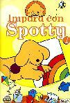 Spotty - Impara Con Spotty #01