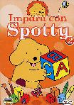 Spotty - Impara Con Spotty #02