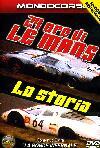 24 Ore Di Le Mans - La Storia