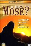 Chi Era Mosè?