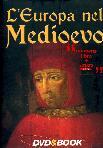L'Europa Nel Medioevo (Dvd+Libro)