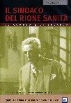 Il Sindaco Del Rione Sanità (Collector's Edition) (2 Dvd)