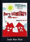 Nero Bifamiliare (SE) (2 Dvd)