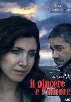 Il Piacere E L'Amore (2006)