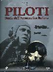 Piloti - Storia Dell'Aeronautica Italiana