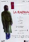 La Rabbia (2007)