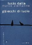 Lucio Dalla - Gli Occhi Di Lucio (Marco Alemanno) (Dvd+Libro+Cd)