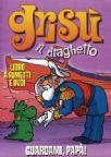 Grisù Il Draghetto #03 - Guardami Papà (Dvd+Libro)