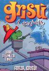 Grisù Il Draghetto #10 - Forza Grisù (Dvd+Libro)