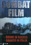 Combat Film #03 - Donne In Guerra