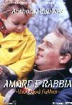 The Good Father - Amore E Rabbia