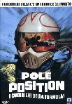 Pole Position - I Guerrieri Della Formula Uno