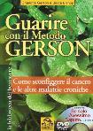 Guarire Con Il Metodo Gerson (Charlotte Gerson / Beata Bishop) (Dvd+Libro)