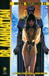 Before Watchmen - Dr. Manhattan #04