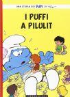 I Puffi - I Puffi A Pilulit