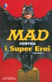 Mad Contro I Supereroi #02