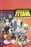 I Nuovi Giovani Titani - Giochi (Wolfman / Perez)