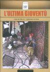 L'Ultima Gioventù (Carlos Trillo / Horacio Altuna)
