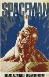 Spaceman (Brian Azzarello / Eduardo Risso)
