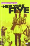 The New York Five (Brian Wood / Ryan Kelly)