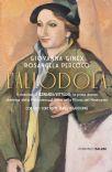 Giovanna Ginex / Rosangela Percoco - L'Allodola. Il Romanzo Di Fernanda Wittgens