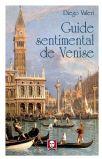Diego Valeri - Guide Sentimental De Venise