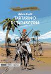 La Grande Letteratura A Fumetti #30 - Tartarino Di Tarascona