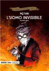 La Grande Letteratura A Fumetti #36 - L'Uomo Invisibile Parte 2
