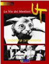 UT #02 - Le Vie Dei Mestieri (Ed. Variant)