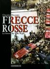 Marzotto - Frecce Rosse Ferrari Mille Miglia