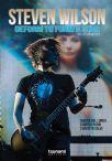 Del Longo Marco / Parri Domizia / Salvi Evaristo - Steven Wilson. Deform To Form A Star. Una Vita In Musica