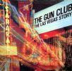 Gun Club - Las Vegas Story