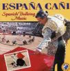 Banda Taurina - Espana Cani